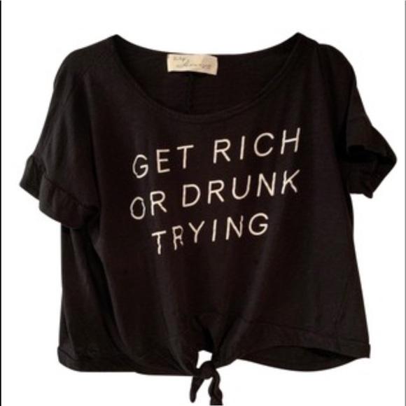 Vintage Havana Blk Get Rich or Drunk Trying Top